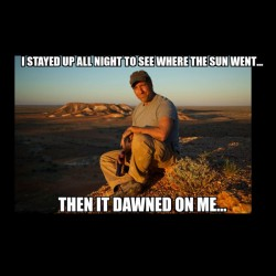 Mike Rowe - Then it Dawned on Me Meme