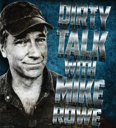 Dirty Talk with Mike Rowe Image