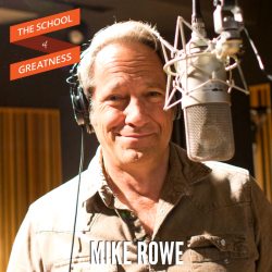 403-Mike-Rowe - The School of Greatness Podcast