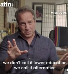 ATTN Expensive 4 yr college - Mike Rowe
