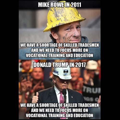 Mike Rowe - Trump Meme