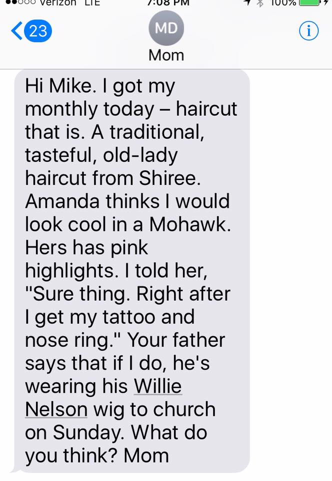 Texts From Mother - Haircut